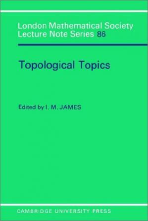 Book cover Topological Topics: Articles on Algebra and Topology Presented to Professor P J Hilton in Celebration of his Sixtieth Birthday