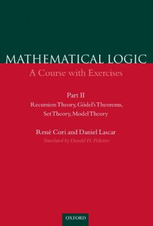 Обкладинка книги Mathematical Logic: A Course with Exercises Part II: Recursion Theory, Godel's Theorems, Set Theory, Model Theory
