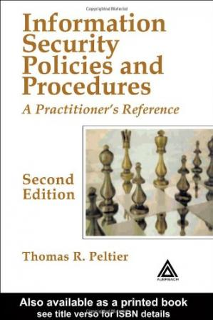 Book cover Information Security Policies and Procedures: A Practitioner's Reference, Second Edition