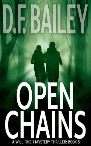 Book cover Open Chains (Will Finch Mystery Thriller Series Book 5)