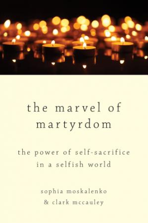 पुस्तक कवर The Marvel of Martyrdom: The Power of Self-Sacrifice in a Selfish World