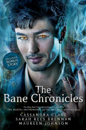 Copertina The Bane Chronicles with Bonus Story (The Voicemail of Magnus Bane)