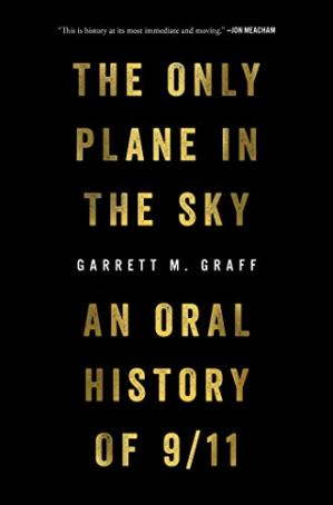 Book cover The Only Plane in the Sky: An Oral History of 9/11