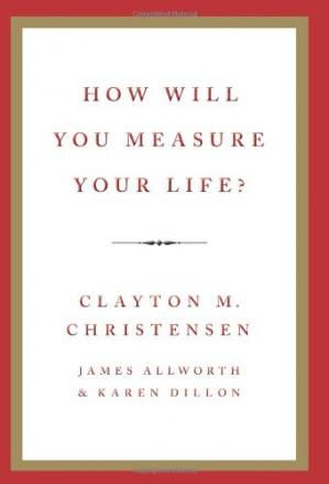 Book cover How Will You Measure Your Life?