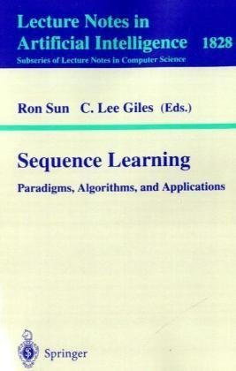 Book cover Sequence Learning: Paradigms, Algorithms, and Applications