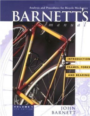 La couverture du livre Barnett's Manual: Analysis and Procedures for Bicycle Mechanics