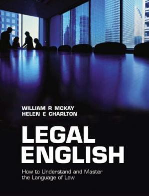 Εξώφυλλο βιβλίου Legal English: How to Understand and Master the Language of Law
