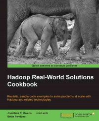 Sampul buku Hadoop Real-World Solutions Cookbook: Realistic, simple code examples to solve problems at scale with Hadoop and related technologies