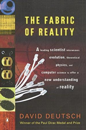 Обкладинка книги The Fabric of Reality: The Science of Parallel Universes--and Its Implications