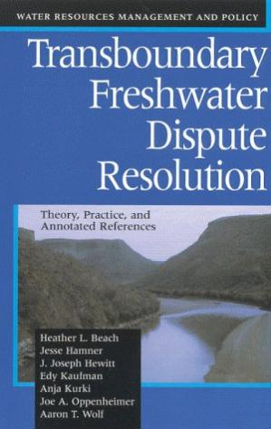 Copertina Transboundary Freshwater Dispute Resolution: Theory, Practice, and Annotated References