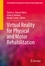 Book cover Virtual Reality for Physical and Motor Rehabilitation