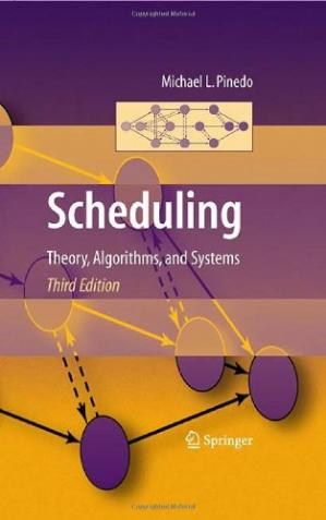 Book cover Scheduling: Theory, Algorithms, and Systems