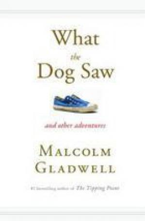 غلاف الكتاب What the Dog Saw: And Other Adventures