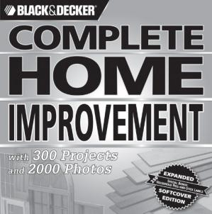 Book cover Black & Decker Complete Home Improvement: with 300 Projects and 2,000 Photos