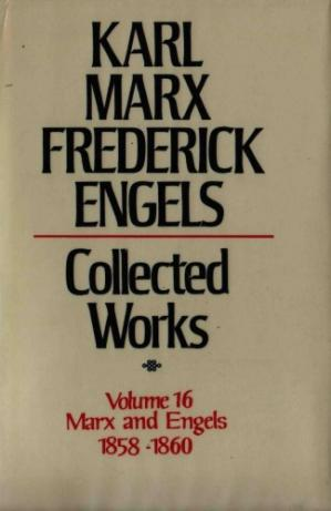 Book cover Marx-Engels Collected Works,Volume 16 - Marx and Engels: 1858-1860
