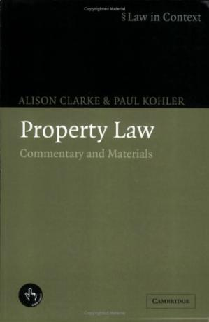 Book cover Property Law: Commentary and Materials (Law in Context)