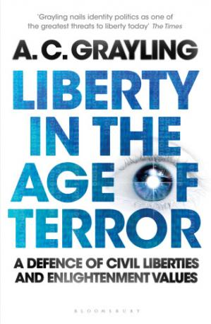 Book cover Liberty in the age of terror : a defence of civil liberties and enlightenment values