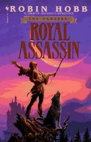 Book cover Royal Assassin (The Farseer Trilogy, Book 2)
