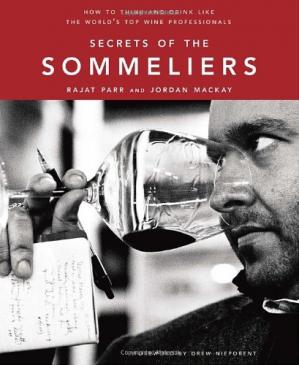 Book cover Secrets of the Sommeliers: How to Think and Drink Like the World's Top Wine Professionals