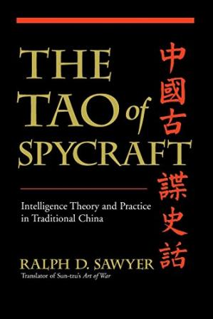 Book cover The Tao of Spycraft: Intelligence Theory and Practice in Traditional China