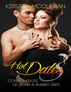 Book cover Hot Dates 3: Consequences of Being a Shared Wife