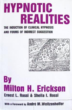 Обкладинка книги Hypnotic Realities: The Induction of Clinical Hypnosis and Forms of Indirect Suggestion