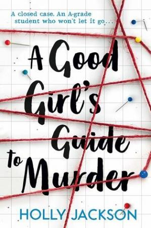 Book cover A Good Girl's Guide to Murder