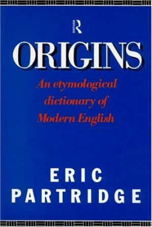 La couverture du livre Origins: A short etymological dictionary of modern English