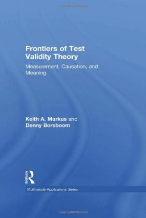 Okładka książki Frontiers of Test Validity Theory: Measurement, Causation, and Meaning