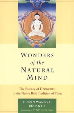 Sampul buku Wonders Of The Natural Mind: The Essense Of Dzogchen In The Native Bon Tradition Of Tibet