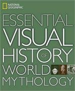 Book cover National Geographic Essential Visual History of World Mythology