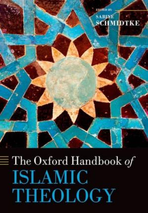 Book cover The Oxford Handbook of Islamic Theology