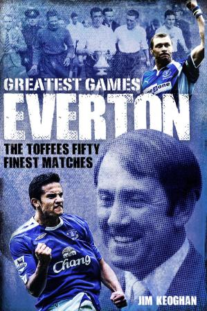 Book cover Everton Greatest Games