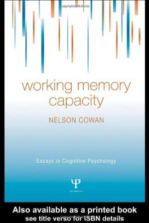 Book cover Working Memory Capacity (Essays in Cognitive Psychology)