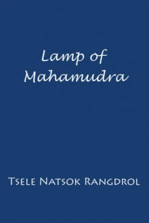 Copertina Lamp of Mahamudra: The Immaculate Lamp that Perfectly and Fully Illuminates the Meaning of Mahamudra, the Essence of all Phenomena