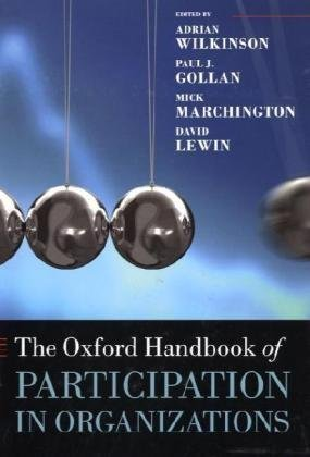 Book cover The Oxford Handbook of Participation in Organizations (Oxford Handbooks in Business & Management)