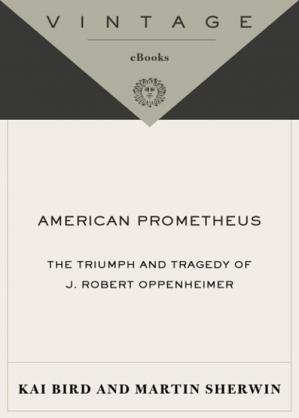Εξώφυλλο βιβλίου American Prometheus- The Triumph & Tragedy of J Robert Oppenheimer