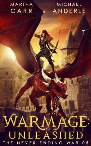 Book cover WarMage: Unleashed (The Never Ending War Book 5)