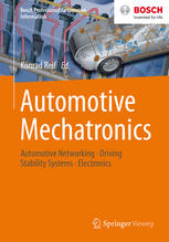 Book cover Automotive Mechatronics: Automotive Networking, Driving Stability Systems, Electronics