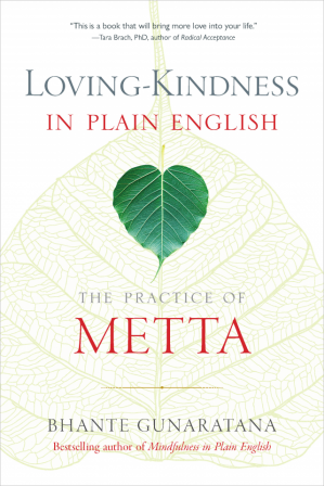 Book cover Loving-Kindness in Plain English: The Practice of Metta