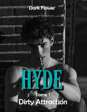 Book cover Hyde, Tome 1 - Dirty Attraction : Romance New Adult (French Edition)
