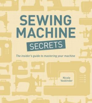 Buchdeckel Sewing Machine Secrets: The Insider's Guide to Mastering your Machine