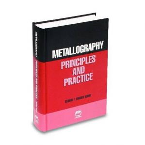 Book cover Metallography : principles and practice