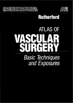 Book cover Atlas of Vascular Surgery: Basic Techniques and Exposures