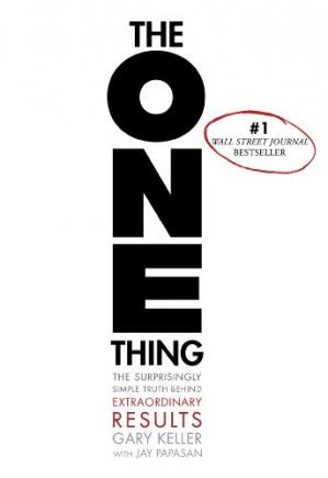 Sampul buku The ONE Thing: The Surprisingly Simple Truth Behind Extraordinary Results
