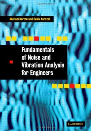 Book cover Fundamentals of noise and vibration analysis for engineers