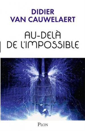 Sampul buku Au-delà de l'impossible