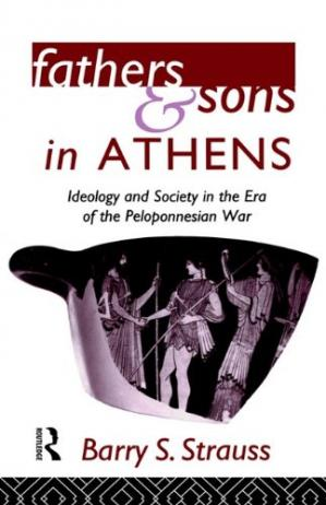 Εξώφυλλο βιβλίου Fathers and Sons in Athens: Ideology and Society in the Era of the Peloponnesian War