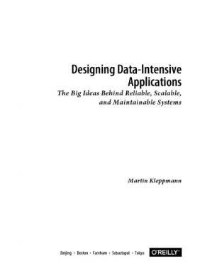 Book cover Designing Data-Intensive Applications. The Big Ideas Behind Reliable, Scalable and Maintainable Systems