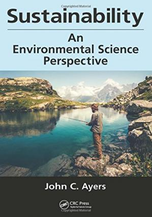 Book cover Sustainability : an environmental science perspective